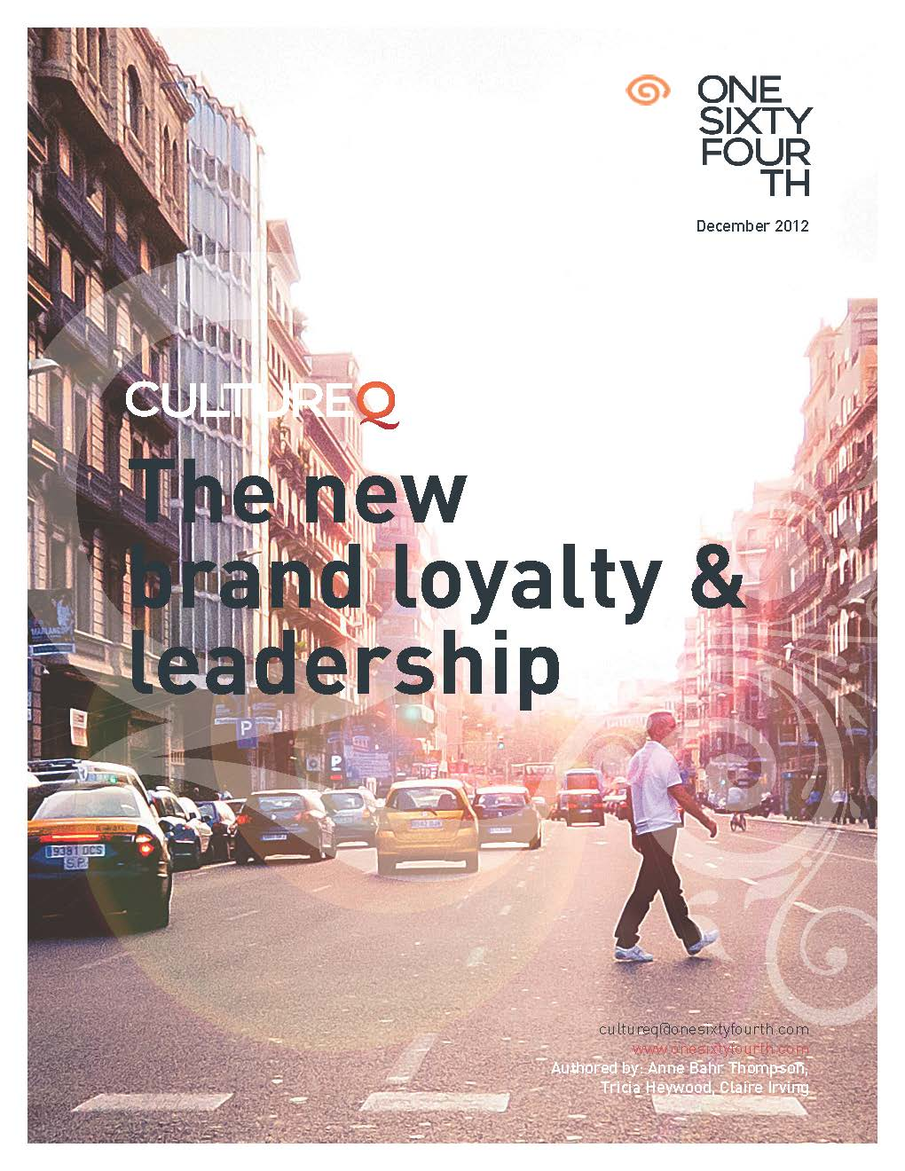Cover for CultureQ 2012: The new brand loyalty &#038; leadership