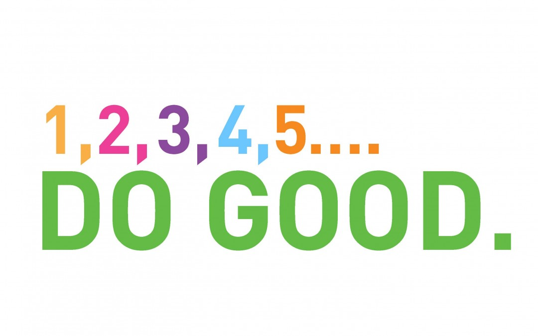 5 Steps for Brands to Do Good – for customers, employees, other stakeholders, society & the planet